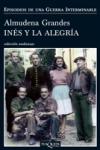 Ines y la Alegría de Almudena Grandes, primera novela de seis