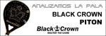 Análisis palas de pádel Black Crown Piton