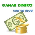Ganar dinero en Internet con un Blog