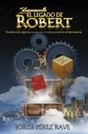 La propuesta innovadora de Jorge Pérez Rave: El legado de Robert