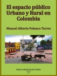 El espacio público urbano y rural en Colombia: un libro que beneficia a todos